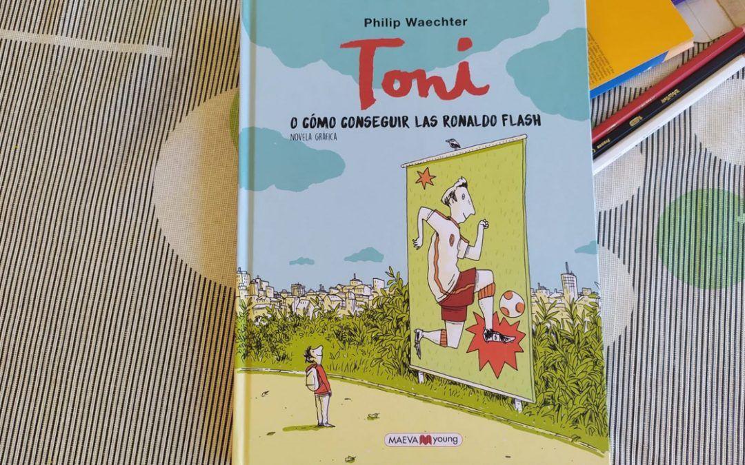 'Toni o cómo conseguir las Ronaldo Flash', la novela gráfica que no podrás parar de leer