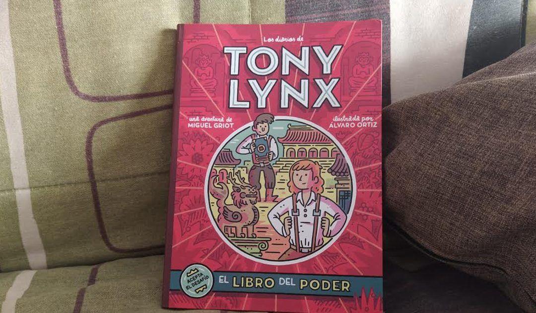 Los diarios de Tony Lynx, el libro del poder, para pequeños aventureros