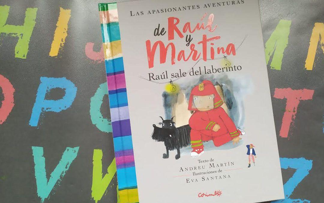 'Las apasionantes aventuras de Raúl y Martina'. Un libro para pequeños aventureros