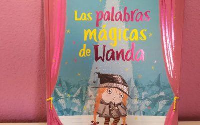 'Las palabras mágicas de Wanda', cuento para niños tímidos que aún no saben lo valientes que son