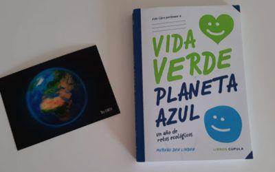 Vida Verde Planeta Azul. Un año de retos ecológicos en familia