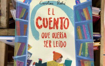 'El cuento que quería ser leído', libro que despierta las ganas de leer en los niños